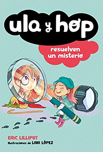 Ula Y Hop Resuelven Un Misterio / Ula and Hop Solve a Mystery-Booklandia-bilingual-spanish-childrens-books