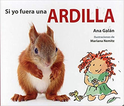 Si yo Fuera una Ardilla-Booklandia-bilingual-spanish-childrens-books