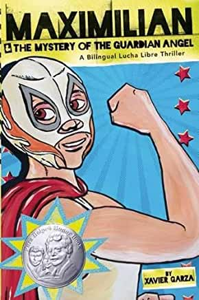 Maximilian & the Mystery of the Guardian Angel: A Bilingual Lucha Libre Thriller-Booklandia-bilingual-spanish-childrens-books