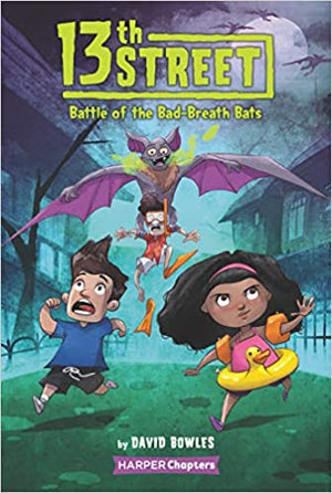 13th Street: Battle of the Bad-Breath Bats