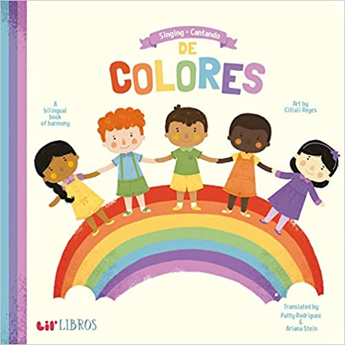 Singing/Cantando de Colores: A Bilingual Book Of Harmony-Booklandia-bilingual-spanish-childrens-books