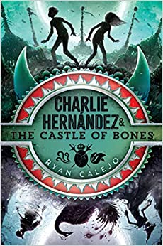 Charlie Hernández & the Castle of Bones, Volume 2 (Reprint) ( Charlie Hernández #2 )-Booklandia-bilingual-spanish-childrens-books