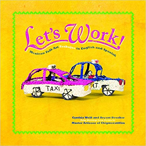 Let's Work: Mexican Folk Art Trabajos-Booklandia-bilingual-spanish-childrens-books