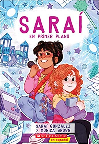 Saraí #2: Saraí En Primer Plano-Booklandia-bilingual-spanish-childrens-books