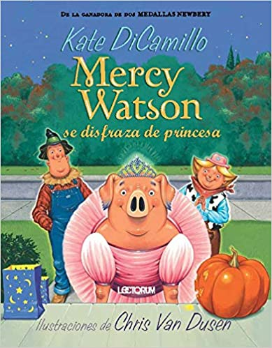 Mercy Watson se disfraza de princesa # 4-Booklandia-bilingual-spanish-childrens-books
