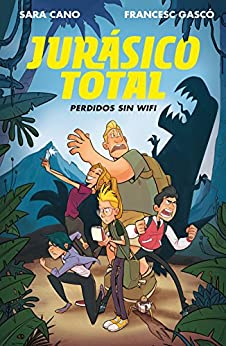 Jurásico Total: Perdidos Sin Wifi / Total Jurassic. Lost Without Wi-Fi ( Serie Jurásico Total #1 )-Booklandia-bilingual-spanish-childrens-books