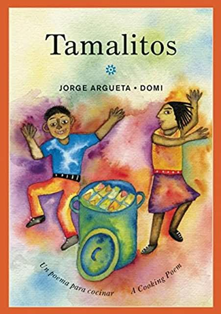 Tamalitos: Un Poema Para Cocinar / A Cooking Poem ( Bilingual Cooking Poems )-Booklandia-bilingual-spanish-childrens-books