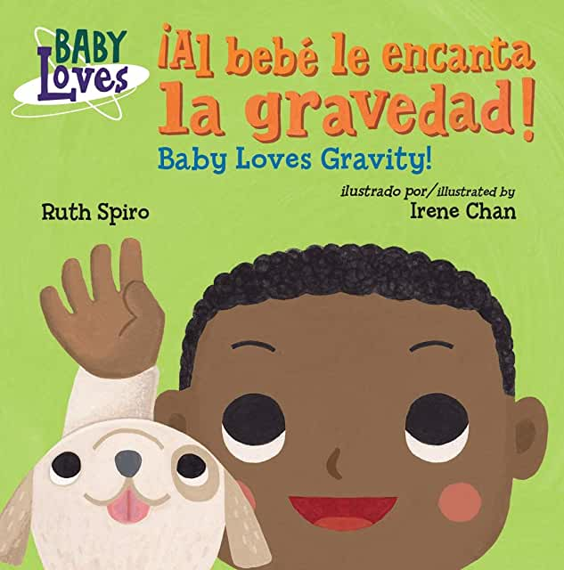 ¡Al bebé le encanta la gravedad! / Baby Loves Gravity!-Booklandia-bilingual-spanish-childrens-books