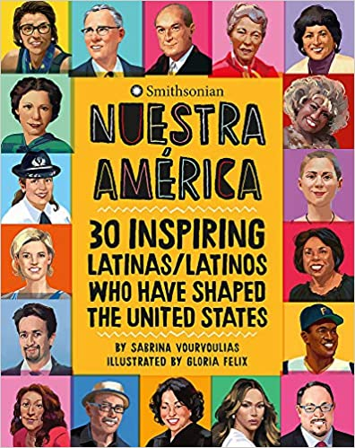Nuestra América: 30 Inspiring Latinas/Latinos Who Have Shaped the United States-Booklandia-bilingual-spanish-childrens-books