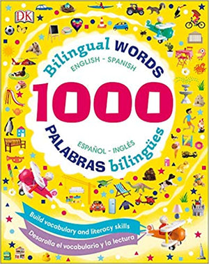 1000 Bilingual Words: Palabras Bilingües: Desarolla El Vocabulario Y La Lectura