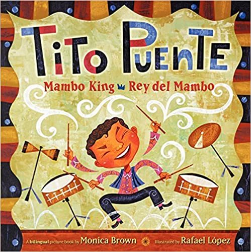 Tito Puente, Mambo King/Tito Puente, Rey del Mambo-Booklandia-bilingual-spanish-childrens-books
