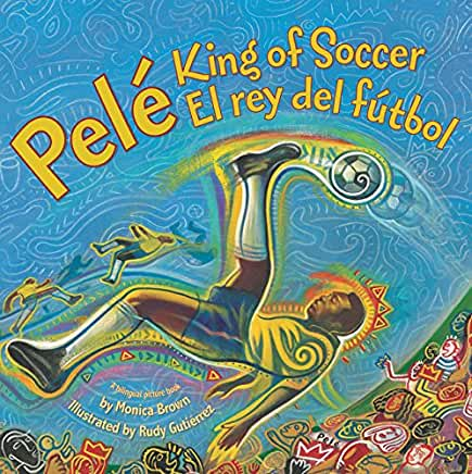 Pele, King of Soccer/Pele, El Rey del Futbol-Booklandia-bilingual-spanish-childrens-books