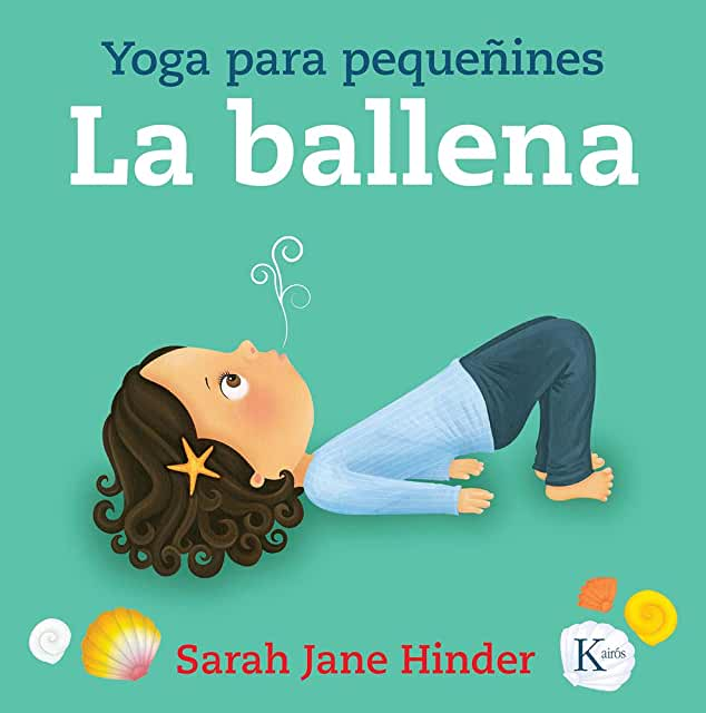 La ballena: Yoga para pequeñines-Booklandia-bilingual-spanish-childrens-books