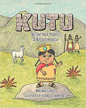 Kutu: The Tiny Inca Princess/La Ñusta Diminuta