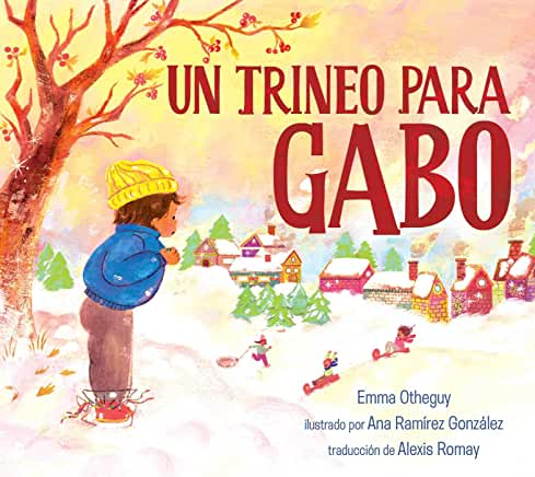 Un trineo para Gabo-Booklandia-bilingual-spanish-childrens-books