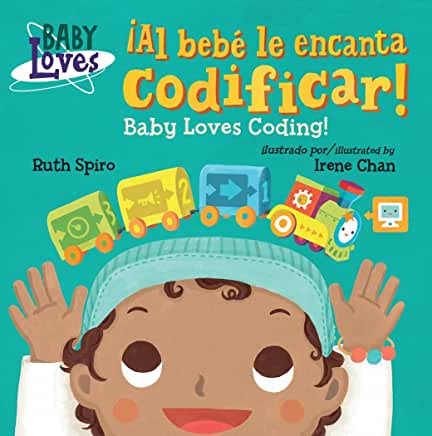 ¡Al bebé le encanta codificar! / Baby Loves Coding!-Booklandia-bilingual-spanish-childrens-books
