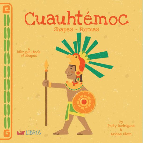Cuauhtémoc: Shapes -Formas: Shapes - Formas-Booklandia-bilingual-spanish-childrens-books