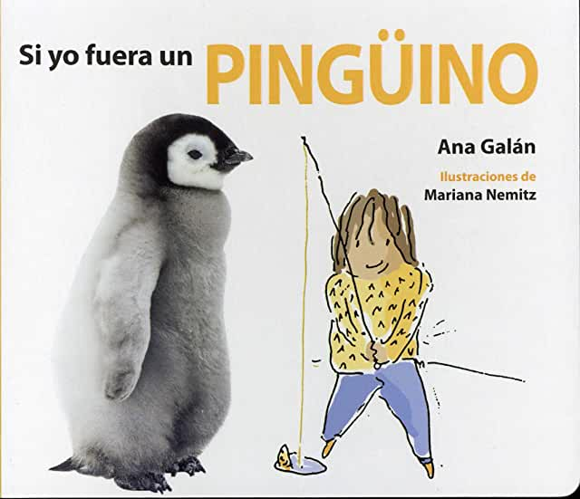 Si yo Fuera un Pingüino-Booklandia-bilingual-spanish-childrens-books