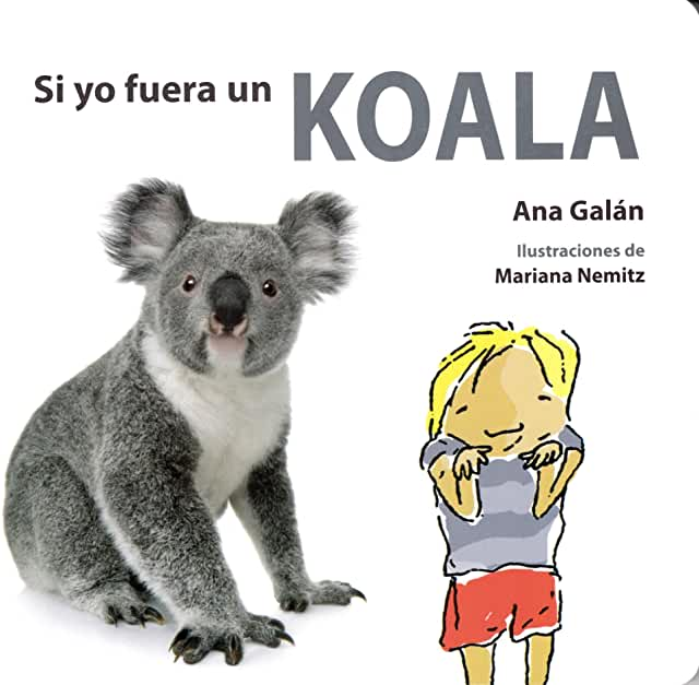 Si yo Fuera un Koala-Booklandia-bilingual-spanish-childrens-books