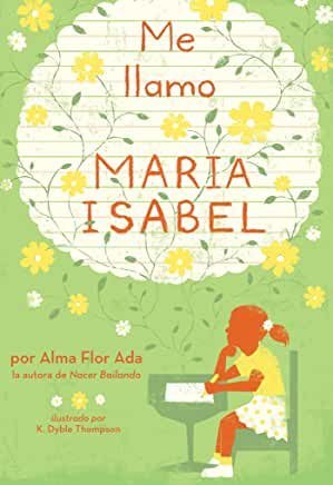 Me Llamo Maria Isabel-Booklandia-bilingual-spanish-childrens-books