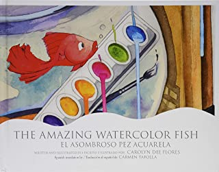 The Amazing Watercolor Fish/El asombroso pez acuarela-Booklandia-bilingual-spanish-childrens-books