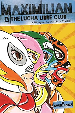 Maximilian and the Lucha Libre Club (Hardcover)-Booklandia-bilingual-spanish-childrens-books