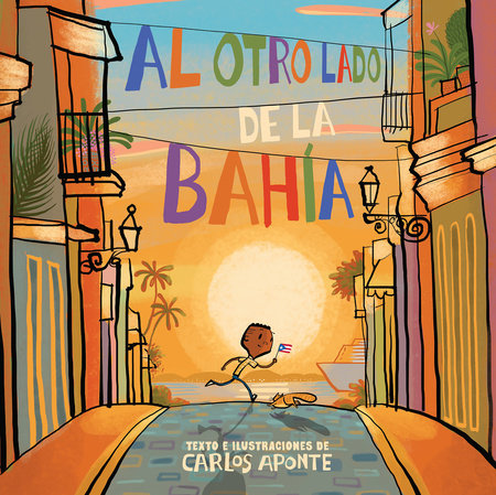 Al otro lado de la bahia-Booklandia-bilingual-spanish-childrens-books