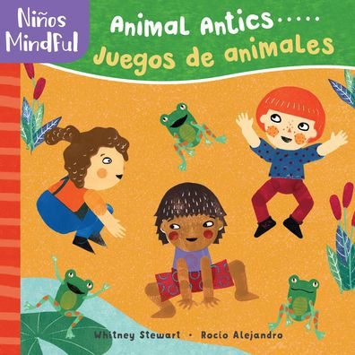Niños mindful: Animal Antics / Juegos de animales-Booklandia-bilingual-spanish-childrens-books