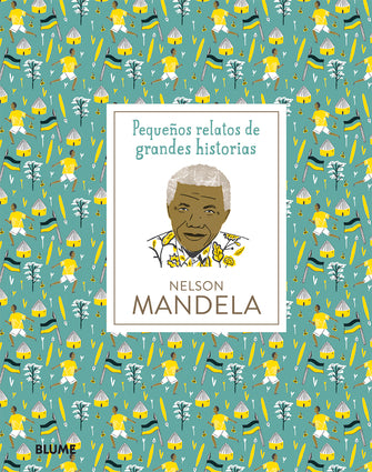 Pequeños relatos de grandes historias: Nelson Mandela-Booklandia-bilingual-spanish-childrens-books