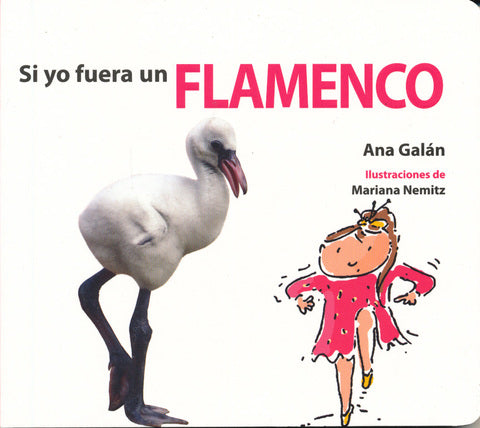 Si Yo Fuera Un Flamenco-Booklandia-bilingual-spanish-childrens-books