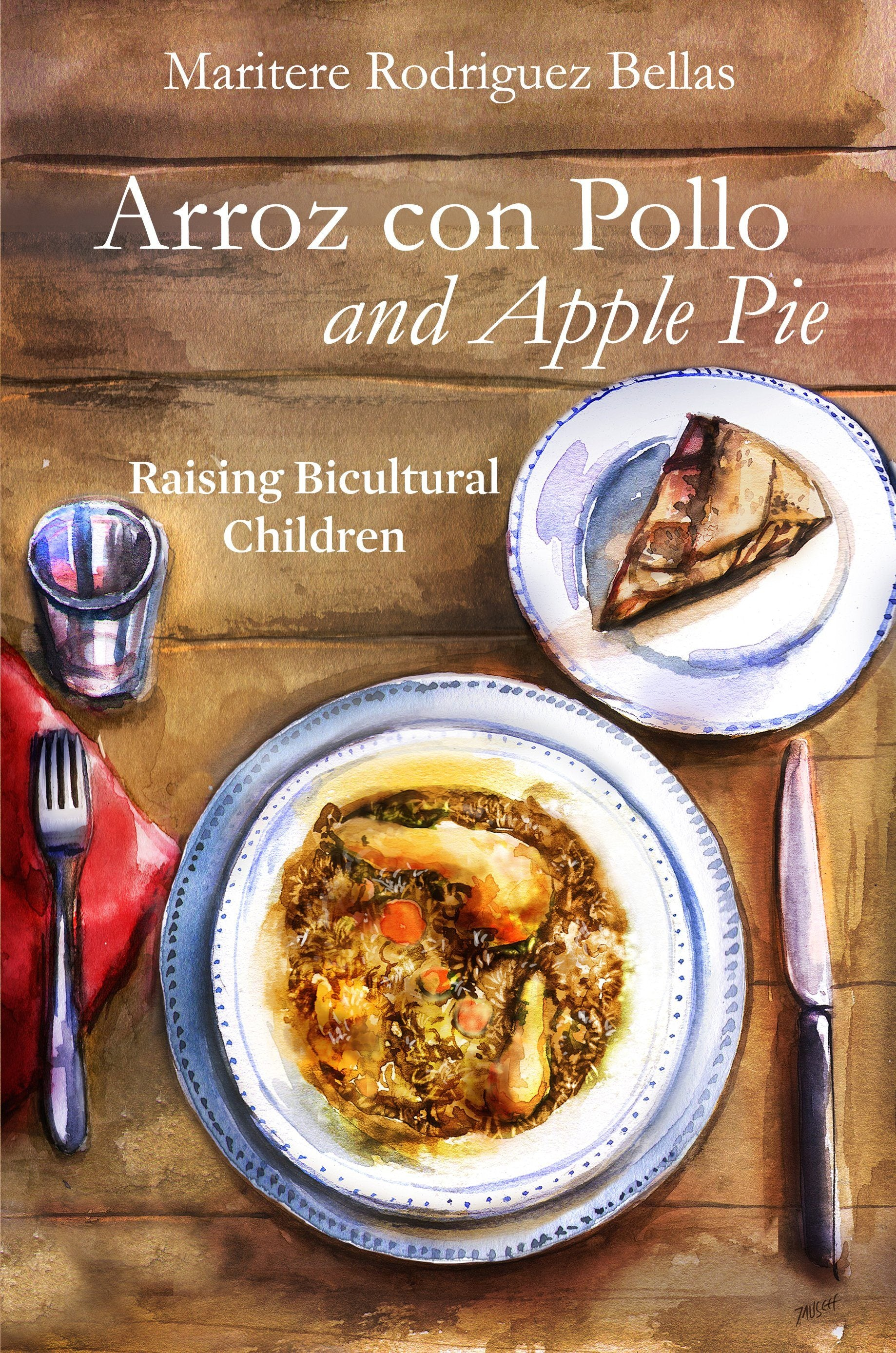 Bilingual Parenting: Arroz con Pollo and Apple Pie: Raising Bicultural Children (English Edition)-Booklandia-bilingual-spanish-childrens-books