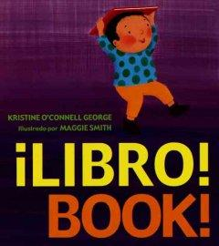 ¡Libro!/ Book!-Booklandia-bilingual-spanish-childrens-books