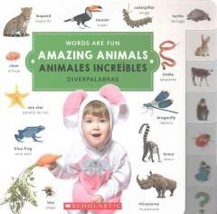 Amazing Animals / Animales increíbles-Booklandia-bilingual-spanish-childrens-books
