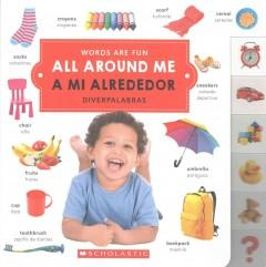 All Around Me / A Mi Alrededor-Booklandia-bilingual-spanish-childrens-books