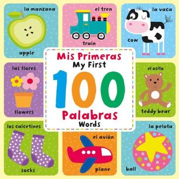 Mis primeras 100 Palabras / My First 100 Words-Booklandia-bilingual-spanish-childrens-books