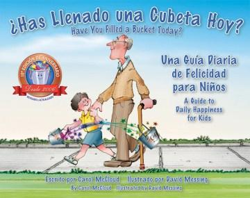¿Has llenado una cubeta hoy?/Have You Filled a Bucket Today?