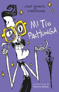 Mi tío Pachunga-Booklandia-bilingual-spanish-childrens-books