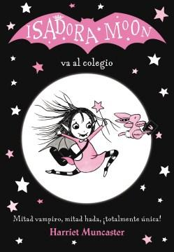 Isadora Moon va al colegio-Booklandia-bilingual-spanish-childrens-books