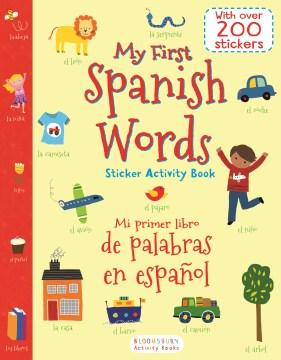 My First Spanish Words Sticker Activity Book/Mi Primer Libro De Palabras En Español-Booklandia-bilingual-spanish-childrens-books