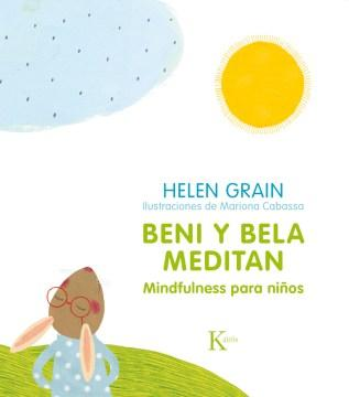 Beni Y Bela Meditan: Mindfulness Para Niños-Booklandia-bilingual-spanish-childrens-books