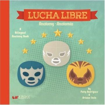 Lil Libros Lucha Libre-Booklandia-bilingual-spanish-childrens-books