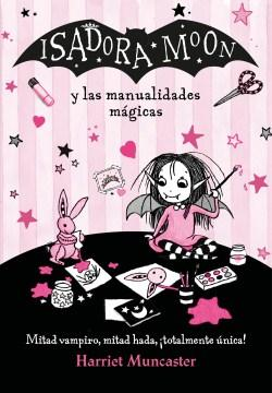 Isadora Moon y las manualidades mágicas-Booklandia-bilingual-spanish-childrens-books