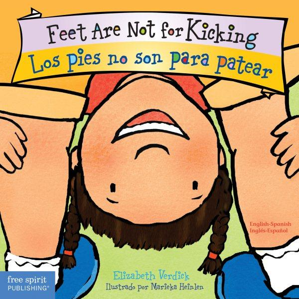 Feet Are Not for Kicking / Los Pies No Son Para Patear