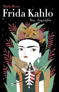 Frida Kahlo: Una biografía-Booklandia-bilingual-spanish-childrens-books