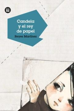 Candela y el rey de papel-Booklandia-bilingual-spanish-childrens-books