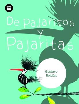 De pajaritos y pajaritas-Booklandia-bilingual-spanish-childrens-books