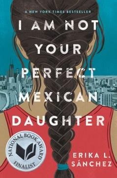 I Am Not Your Perfect Mexican Daughter-Booklandia-bilingual-spanish-childrens-books