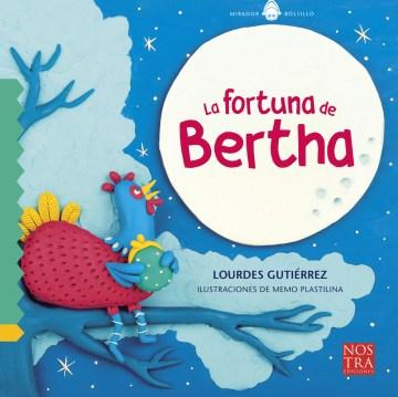 La Fortuna de Bertha-Booklandia-bilingual-spanish-childrens-books