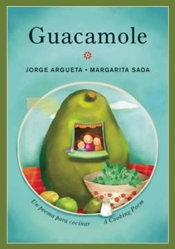 Guacamole: Un poema para cocinar-Booklandia-bilingual-spanish-childrens-books