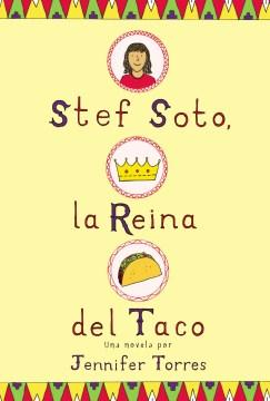 Stef Soto, la reina del taco-Booklandia-bilingual-spanish-childrens-books